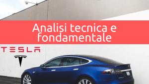 Analisi tecnica e fondamentale Tesla
