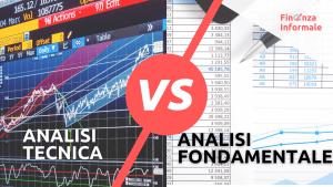 ANALISI TECNICA vs FONDAMENTALE